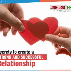 Secrets to create a strong and successful Relationship by Paresh Rawal