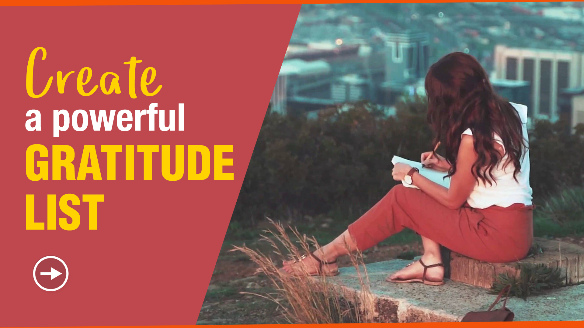 Create a Powerful Gratitude List blog by Paresh Rawal